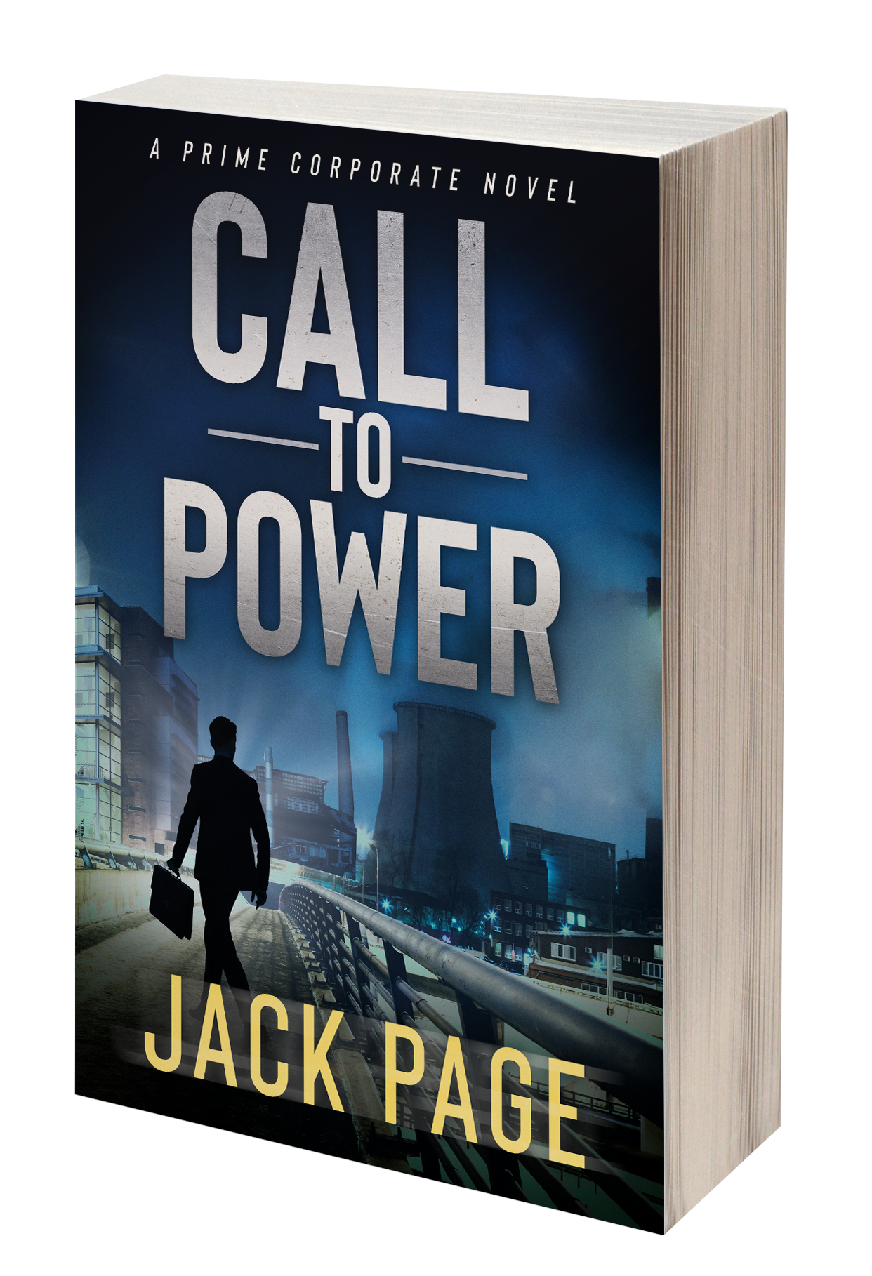 Call to Power by Jack Page is one of the best corporate novels and corporate thrillers